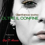 Oltre il confine - Gianfranco Iovino